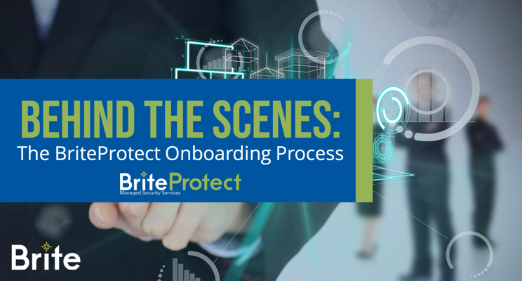 """Blog graphic with image of people and processes with title """"Behind the scenes: The BriteProtect Onboarding Process"""""""